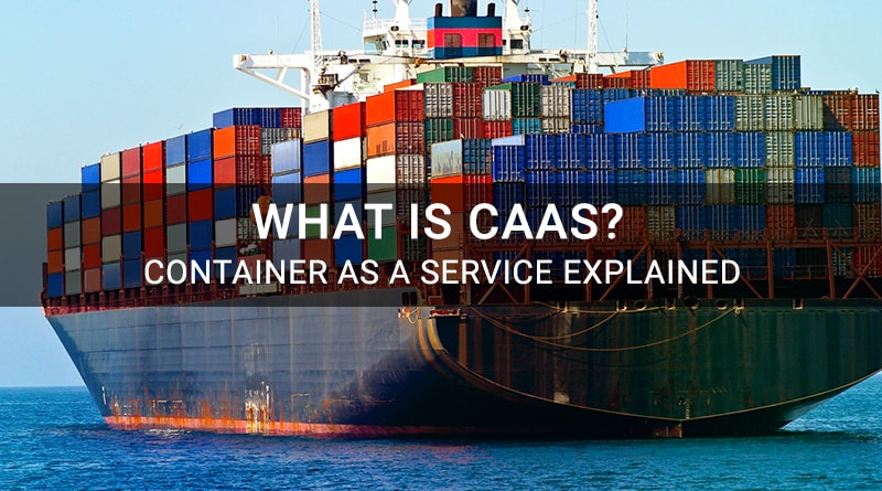 CaaS, Container as a Service