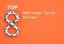 Top 8 Web Design Tips for Startups