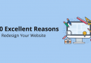 10 Excellent Reasons to Redesign Your Website