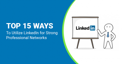 {Infographic} – Top 15 Ways To Utilize LinkedIn for Strong Professional Networks