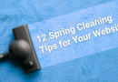12 Spring Cleaning Tips for Your Website