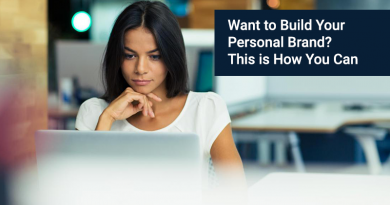 Want to Build Your Personal Brand? This is How You Can