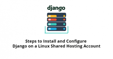 Steps to Install and Configure Django on a Linux Shared Hosting Account