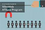 A Complete Guide to MilesWeb Affiliate Program